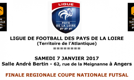 Finale Régionale de la coupe Nationale Futsal, samedi 7 Janvier à Angers.
