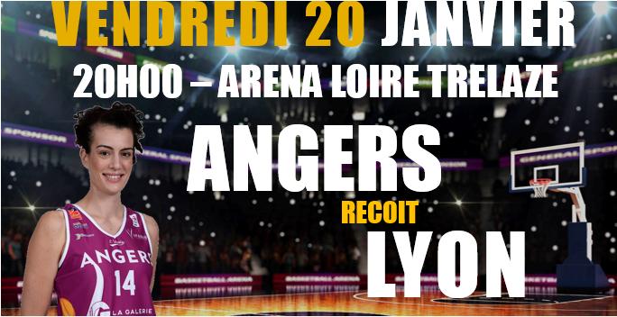 LFB (15e journée) : Présentation du match : UFAB – Lyon (20h – Aréna Loire de Trélazé).