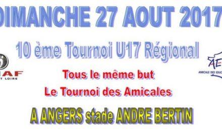 """10ème édition du tournoi """"Tous le Même But"""" le Dimanche 27 Août 2017 au Stade André Bertin à Angers."""