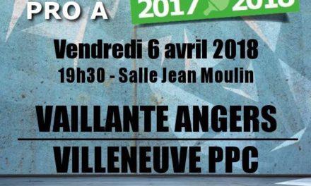 Pro A (15e journée) : La Vaillante d'Angers veut enchaîner une troisième victoire consécutive face à Villeneuve.