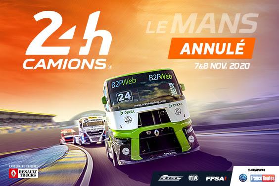 La 36e édition des 24 Heures Camions annulée.